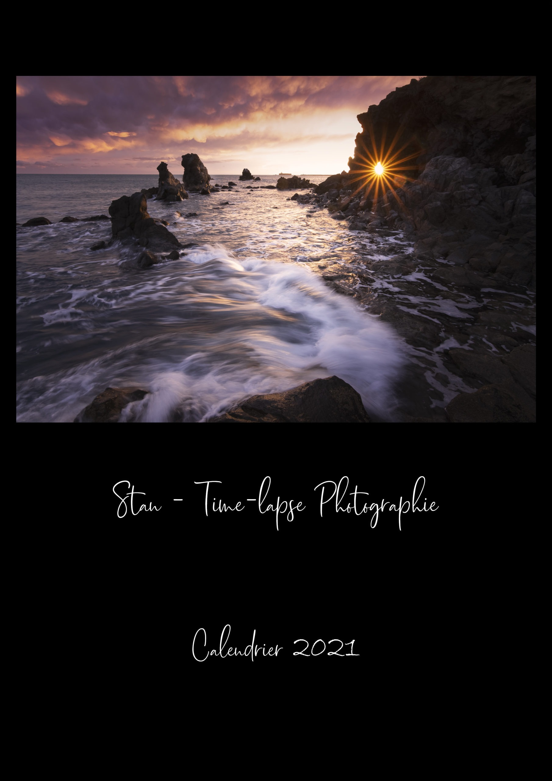 Calendrier 2021 - Stan-Time-lapse Photographie